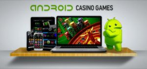The Best New Android Casinos Online